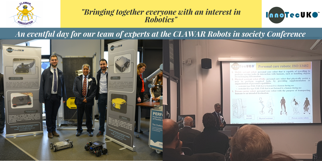 Highlight from November 2017: InnoTecUK attends 'Robots in society' conference organised by CLAWAR